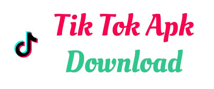 TikTok Apk Download